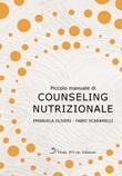 Piccolo manuale di counseling nutrizionale Libro di  Emanuela Oliveri, Fabio Scaramelli