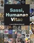 Sassi, Humanae Vitae Libro di