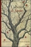 L'albero di Anne Libro di  Irène Cohen-Janca, Maurizio A. Quarello