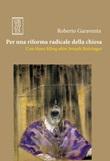 Per una riforma radicale della chiesa. Con Hans Küng oltre Joseph Ratzinger Ebook di  Roberto Garaventa