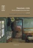 Emozioni e virtù. Percorsi e prospettive di un tema classico Ebook di
