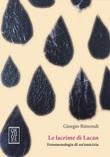 Le lacrime di Lacan. Fenomenologia di un'amicizia Ebook di  Giorgio Rimondi