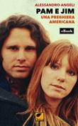 Pam e Jim. Una preghiera americana Ebook di  Alessandro Angeli