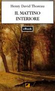 Il mattino interiore Ebook di  Henry David Thoreau