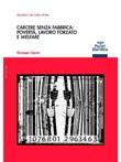 Carcere senza fabbrica: povertà, lavoro forzato e welfare Ebook di  Giuseppe Caputo, Giuseppe Caputo