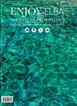 Enjoy Elba & The Tuscan Arcipelago. Culture environment food lifestyle (2020). Vol. 1: Libro di
