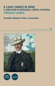 Il caso clinico di Zeno e altri studi di filologia e critica sveviana Libro di