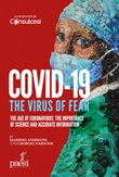 Covid-19. The virus of fear. The age of Coronavirus: the importance of science and accurate information Ebook di