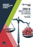 Covid-19: diritti e salute dei sanitari. Responsabilità professionale e forme di tutela in caso di contagio Ebook di