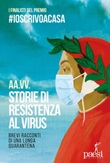 Storie di resistenza al virus. Brevi racconti di una lunga quarantena Ebook di