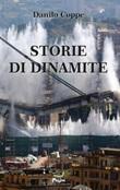 Storie di dinamite Libro di  Danilo Coppe