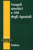 Vangeli sinottici e Atti degli Apostoli Libro di  Rafael Aguirre Monasterio, Antonio Rodríguez Carmona