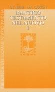 L'Antico Testamento nel Nuovo. Vol. 1-3: Libro di  Gregory K. Beale, Donald A. Carson