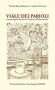 Viale dei Parioli. Una passeggiata da viale Ungheria all'Acqua Acetosa Libro di  Pietro Rossi Marcelli, Andrea Ventura