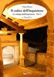 Il codice dell'Inquisitore. La trilogia dell'Inquisitore. Vol. 1: Libro di  Vania Russo