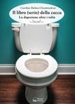 Il libro (serio) della cacca. La digestione oltre i tabù Ebook di  Caroline Balma-Chaminadour, Caroline Balma-Chaminadour