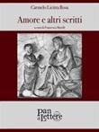Amore e altri scritti Ebook di  Carmelo Licitra Rosa, Carmelo Licitra Rosa