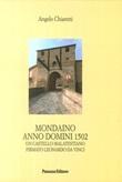 Mondaino Anno Domini, 1502. Un castello malatestiano firmato Leonardo Da Vinci Libro di  Angelo Chiaretti