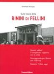 Sulle tracce della Rimini di Fellini Libro di  Tommaso Panozzo