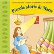 Piccola storia di Maria CD di Cologgi Daniela,Scotti Claudio,Galliano Anna Maria,Tamborrelli Aldo