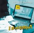 E se mi sbaglio? Spettacolo teatrale musicale (canzoni e basi musicali). CD di Branda Emiliano,Casella Michele