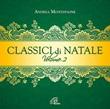Classici di Natale. Volume 2 CD di Montepaone Andrea