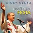 LA DOMENICA È FESTA - CD CD di Giosy Cento