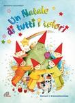 Un Natale di tutti i colori. CD + Spartito CD di Nassimbeni Rosanna