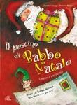 Il postino di Babbo Natale. CD + Spartito CD di Cologgi Daniela,Palma Fabrizio