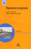 Populorum progressio. Enciclica sullo sviluppo dei popoli Libro di Paolo VI