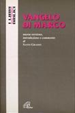 Vangelo di Marco. Nuova versione, introduzione e commento Libro di