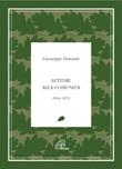 Lettere alla comunità 1964-1971 Libro di  Giuseppe Dossetti