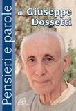 Pensieri e parole di Giuseppe Dossetti Libro di