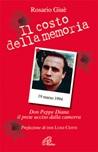 Il costo della memoria. Don Peppe Diana. Il prete ucciso dalla camorra