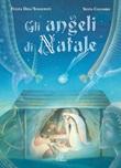 Gli angeli di Natale. Ediz. illustrata Libro di  Fulvia Degl'Innocenti