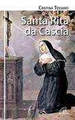 Santa Rita da Cascia Libro di  Cristina Tessaro