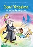 Sant'Anselmo. Un amico da scoprire