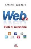 Web 2.0. Reti di relazione Libro di  Antonio Spadaro