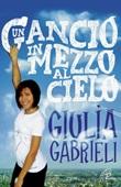 Un gancio in mezzo al cielo Libro di  Giulia Gabrieli