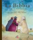 La Bibbia per i ragazzi Libro di  Silvia Zanconato