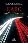 L'ABC della bioetica