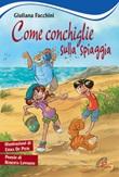 Come conchiglie sulla spiaggia Libro di  Giuliana Facchini