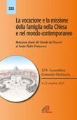 La vocazione e la missione della famiglia nella Chiesa e nel mondo contemporaneo. Relazione finale del Sinodo dei Vescovi al Santo Padre Francesco Libro di