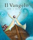Il vangelo per i ragazzi Libro di  Silvia Zanconato