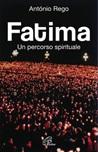 Fatima. Un percorso spirituale