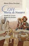 Con Maria di Nazaret. Sussidio per incontri di pastorale familiare
