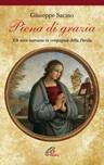 Piena di grazia. Un mese mariano in compagnia della parola