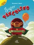Super pangolino Libro di  Riccardo C. Mauri