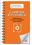 Cambiare è possibile. Il modello Emmaus per avviare e accompagnare processi pastorali Libro di  Stefano Bucci