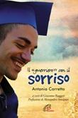 Il «guerriero» con il sorriso Libro di  Antonio Carretta